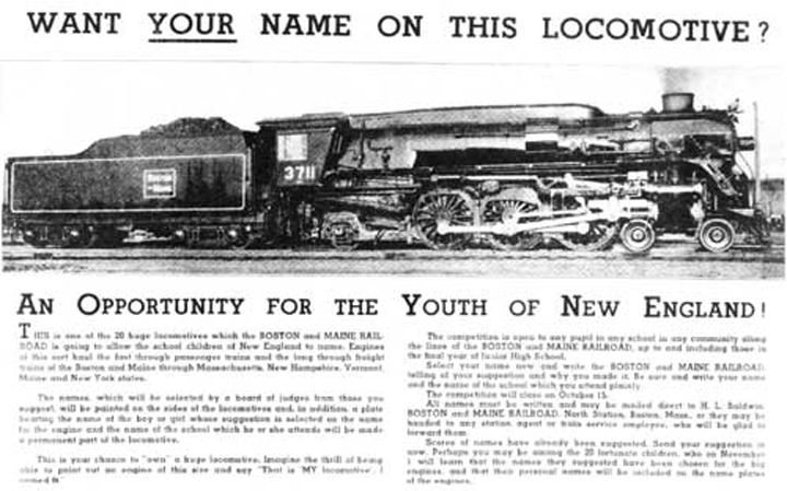 The Boston & Maine Railroad published this undated single-sheet flyer during the mid-1930s to announce the contest to select names for its Lima-built 4-6-2 locomotives. The flyer illustrated No. 3711, a sister to Steamtown's No. 3713, which exhibited the smoke deflectors alongside the smokebox and the streamlined casing over the domes, features removed from all locomotives of this class, probably during World War II. Steamtown Foundation collection. Photo courtesy of the National Park Service. | Archer Hotel Burlington