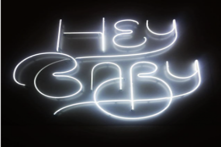 Hey Baby, 2016 — Neon sign by Simon Walker and Phillip Niemeyer — Hey Baby Que Paso Written by Augie Meyers and Bill Sheffield Published by BMG Bumblebee (BMI) / Brujo Music (BMI) c/o BMG Rights Management (US) LLC Used by permission. All rights