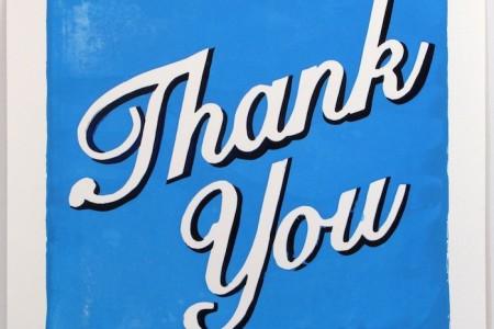 Thank You — Screen print by Joe Zane